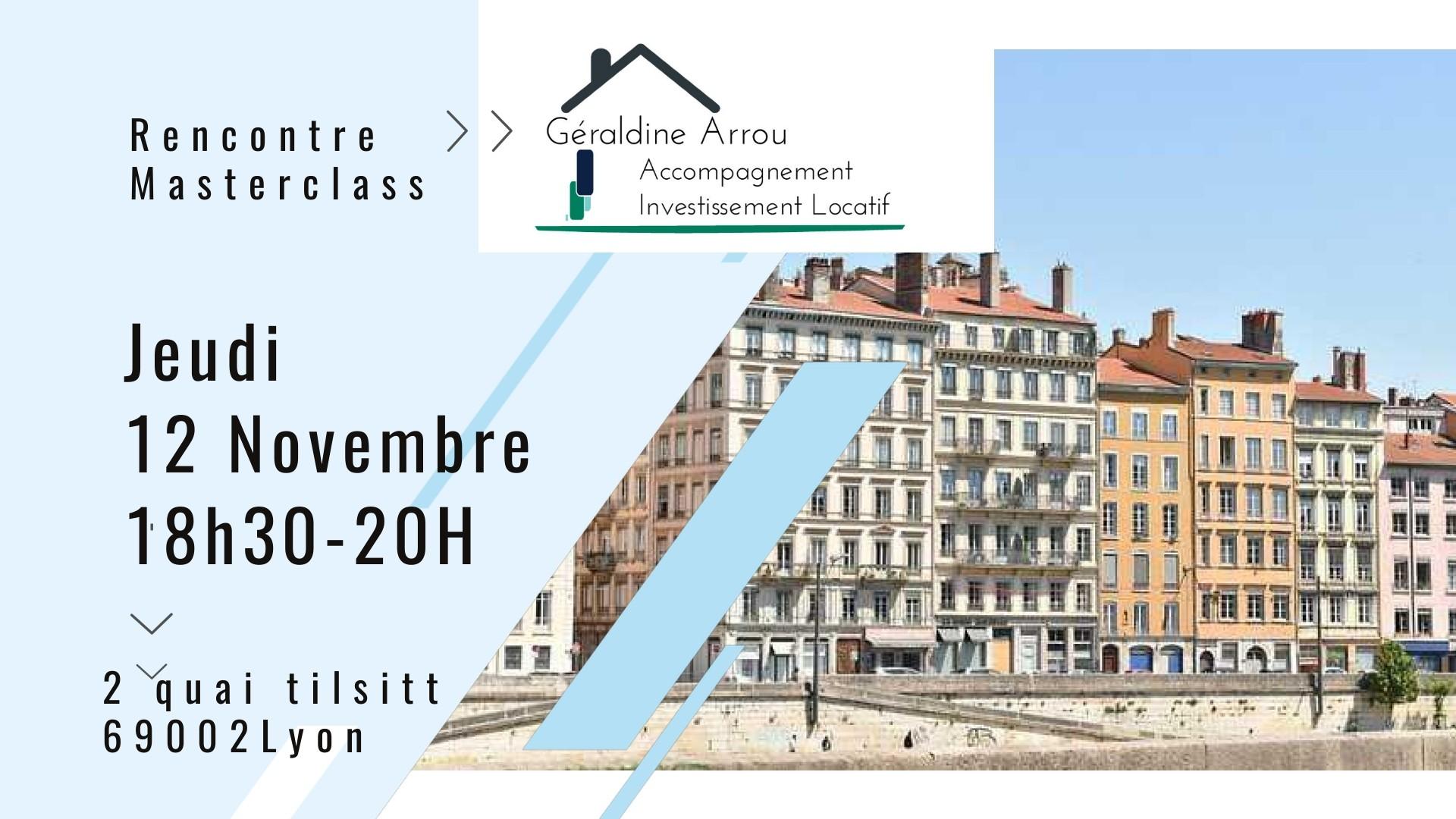 masterclass meetup investissement immobilier locatif propriétaire bailleur Lyon 69